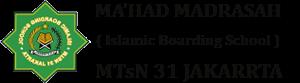Islamic Boarding School (IBS) MTSN 31 Jakarta